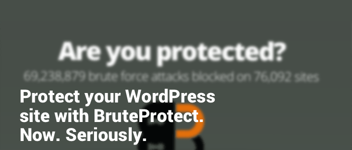 Protect your WordPress site with BruteProtect